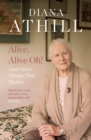 Alive, Alive Oh! : And Other Things That Matter - Book