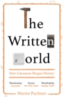 The Written World : How Literature Shaped History - eBook