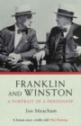Franklin And Winston : A Portrait Of A Friendship - eBook