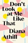 Don't Look At Me Like That - eBook