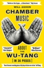 Chamber Music : About the Wu-Tang (in 36 Pieces) - Book