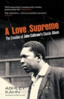 A Love Supreme : The Creation Of John Coltrane's Classic Album - Book