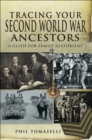 Tracing Your Second World War Ancestors - eBook