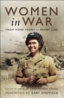 Women in War : From Home Front to Front Line - eBook