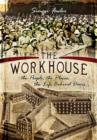 Workhouse - Book