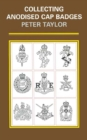 Collecting Anodised Cap Badges - eBook