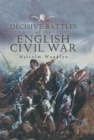 Decisive Battles of the English Civil War - eBook