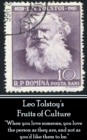 "Leo Tolstoy - Fruits of Culture, A Comedy in Four Acts : ""When you love someone, you love the person as they are, and not as you'd like them to be."" - eBook"