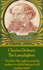 "The Lamplighter : ""An idea, like a ghost, must be spoken to a little before it will explain itself."" - eBook"