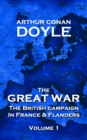 The Great War - Volume 1 : The British Campaign in France and Flanders - eBook