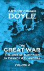 The Great War - Volume 2 : The British Campaign in France and Flanders - eBook