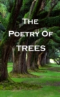 The Poetry Of Trees - eBook