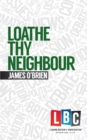 Loathe Thy Neighbour - eBook