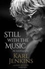 Still with the Music : My Autobiography - Book