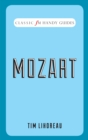 Classic FM Handy Guides : Mozart - Book
