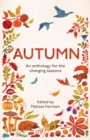Autumn : An Anthology for the Changing Seasons - eBook
