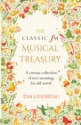 The Classic FM Musical Treasury : A Curious Collection of New Meanings for Old Words - Book