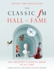 The Ultimate Classic FM Hall of Fame : The Greatest Classical Music of All Time - eBook