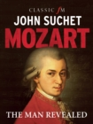 Mozart: The Man Revealed - Book