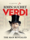 Verdi : The Man Revealed - Book