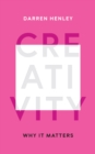 Creativity : Why it Matters - eBook