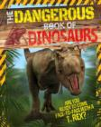 The Dangerous Book of Dinosaurs - Book