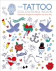 The Tattoo Colouring Book - Book