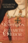 The Temptation Of Elizabeth Tudor - Book