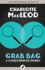 Grab Bag : A Collection of Stories - eBook