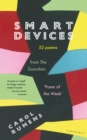 Smart Devices : 52 Poems from The Guardian 'Poem of the Week' - eBook