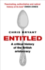 Entitled : A Critical History of the British Aristocracy - Book