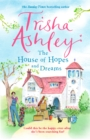 The House of Hopes and Dreams : A delightful and absorbing read - Book