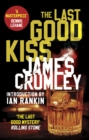The Last Good Kiss - Book