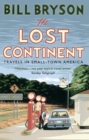 The Lost Continent : Travels in Small-Town America - Book