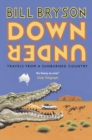 Down Under : Travels in a Sunburned Country - Book