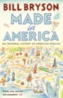 Made In America : An Informal History of American English - Book