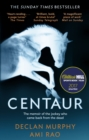 Centaur : Shortlisted For The William Hill Sports Book of the Year 2017 - Book
