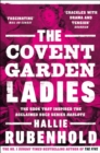 The Covent Garden Ladies : the book that inspired BBC2's 'Harlots' - Book