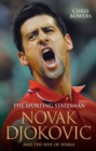 The Sporting Statesman - Novak Djokovic and the Rise of Serbia - eBook