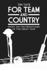 For Team and Country - Sport on the Frontlines of the Great War - eBook