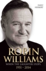 Robin Williams - When the Laughter Stops 1951-2014 - eBook