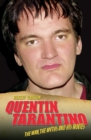 Quentin Tarantino - The Man, The Myths and the Movies - eBook