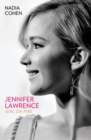 Jennifer Lawrence : Girl on Fire - Book