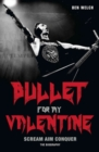 Bullet for My Valentine : Scream, Aim, Conquer - Book