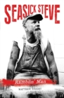 Seasick Steve : Ramblin' Man - Book