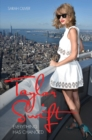 Taylor Swift : Everything Has Changed - Book