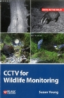 CCTV for Wildlife Monitoring : An Introduction - Book