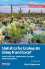 Statistics for Ecologists Using R and Excel : Data Collection, Exploration, Analysis and Presentation - Book