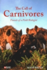 The Call of Carnivores : Travels of a Field Biologist - Book