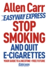 Stop Smoking and Quit E-Cigarettes - eBook